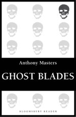 Ghost Blades - Anthony Masters