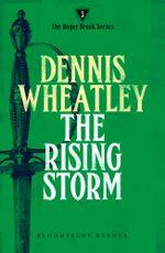 The Rising Storm - Dennis Wheatley