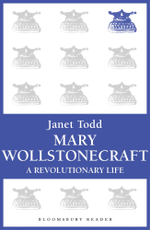 Mary Wollstonecraft : A Revolutionary Life - Janet Todd