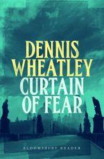 Curtain of Fear - Dennis Wheatley