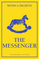 The Messenger - Monica Dickens