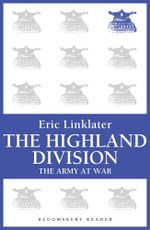 The Highland Division : The Army at War Series - Eric Linklater