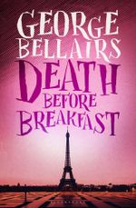 Death Before Breakfast - George Bellairs