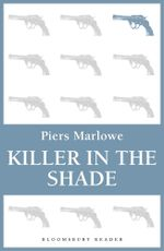 Killer in the Shade - Piers Marlowe