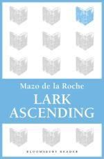Lark Ascending - Mazo De La Roche