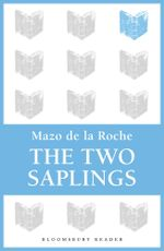 The Two Saplings - Mazo De La Roche