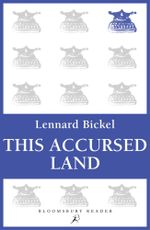 This Accursed Land - Lennard Bickel