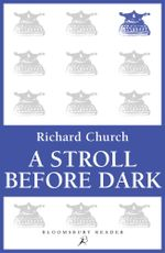 A Stroll Before Dark : Essays - Richard Church