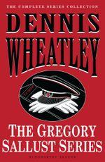 The Gregory Sallust Series - Dennis Wheatley