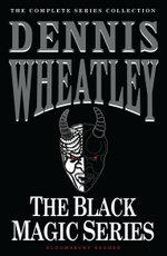 The Black Magic Series - Dennis Wheatley