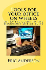 Tools for Your Office on Wheels - Eric Anderson