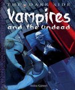 Vampires and the Undead - Anita Ganeri