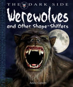 Werewolves and Other Shape-Shifters - Anita Ganeri