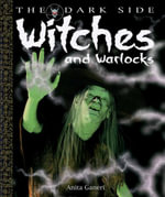 Witches and Warlocks - Anita Ganeri