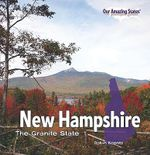 New Hampshire : The Granite State - Robin Michal Koontz