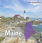 Maine : The Pine Tree State - Robin Michal Koontz