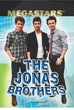 The Jonas Brothers : Megastars Series - Tamra Orr