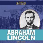 Abraham Lincoln - Gillian Gosman