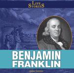 Benjamin Franklin - Gillian Gosman