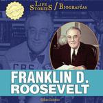 Franklin D. Roosevelt - Gillian Gosman
