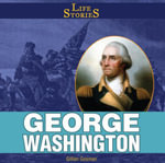George Washington - Gillian Gosman