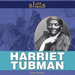 Harriet Tubman - Gillian Gosman