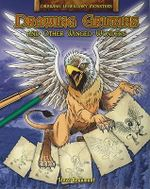 Drawing Griffins and Other Winged Wonders - Steve Beaumont