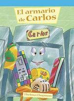 El armario de Carlos (Carlos's Cubby) - Colleen Adams