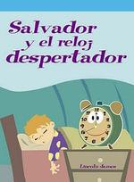 Salvador y el reloj despertador (Sal Sleeps In) - Lincoln James