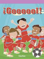 ¡Goooool! (Goal!) - Greg Roza