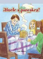 Huele a Pancakes! (I Smell Pancakes!) - Trisha Matthews