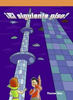 El Siguiente Piso! (One More Floor!) - Therese M. Shea