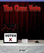 The Class Vote - Bill Aree