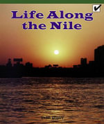 Life Along the Nile - Stefan Gregory