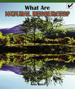 What Are Natural Resources? - Nolan Robert