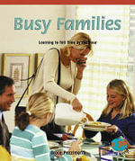 Busy Families : Learning to Tell Time by the Hour - Grace Pezzimenti