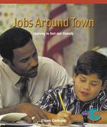 Jobs Around Town : Learning to Sort and Classify - Eileen Cartogna