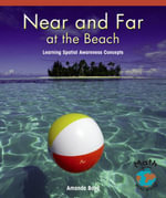Near and Far at the Beach : Learning Spatial Awareness Concepts - Amanda Boyd