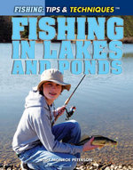 Fishing in Lakes and Ponds - Judy Monroe Peterson