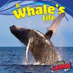 A Whale's Life - Sara Antill