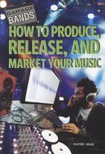 How to Produce, Release, and Market Your Music - Heather Hasan