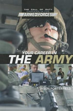 Your Career in the Army - Jason Porterfield