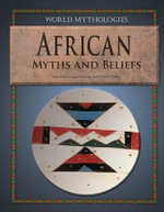 African Myths and Beliefs - Tony Allan
