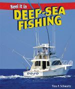 Deep-Sea Fishing - Tina P Schwartz
