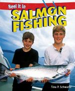 Salmon Fishing - Tina P Schwartz