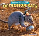 Detection Rats - Rosie Albright