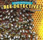 Bee Detectives - Rosie Albright
