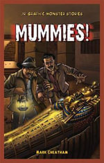 Mummies! - Mark Cheatham
