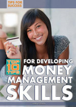 Top 10 Tips for Developing Money Management Skills - Larry Gerber