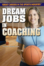 Dream Jobs in Coaching - Colleen Ryckert Cook